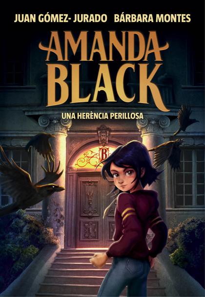 UNA HERÈNCIA PERILLOSA (AMANDA BLACK 1).