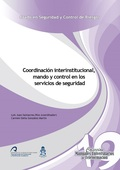 COORDINACIÓN INTERINSTITUCIONAL, MANDO Y CONTROL EN LOS SERVICIOS DE SEGURIDAD