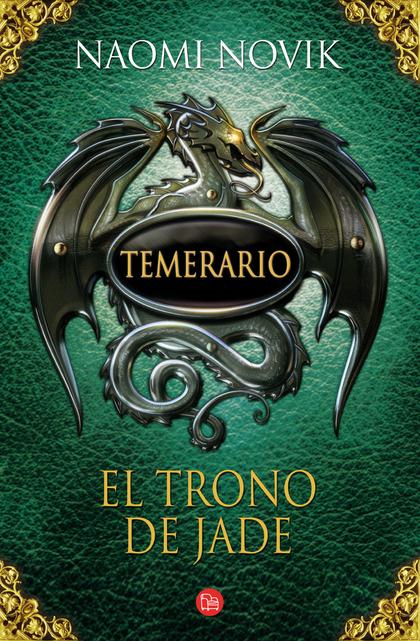 TEMERARIO II. EL TRONO DE JADE (BOLSILLO). TEMERARIO II