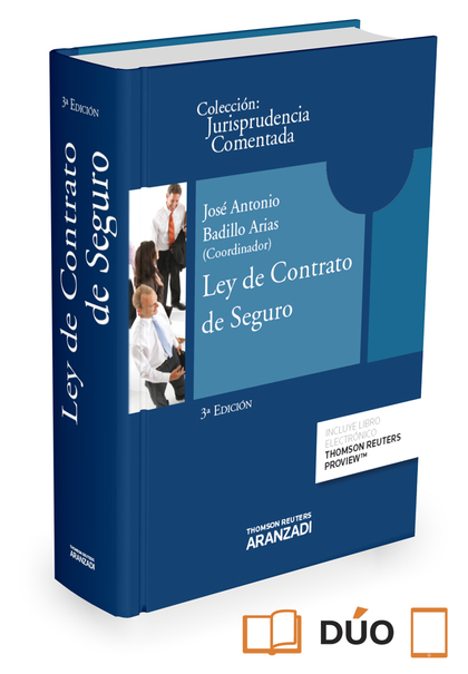 LEY DE CONTRATO DE SEGURO. JURISPRUDENCIA COMENTADA