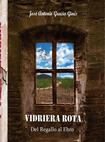 VIDRIERA ROTA 1 - DEL REGALLO AL EBRO.