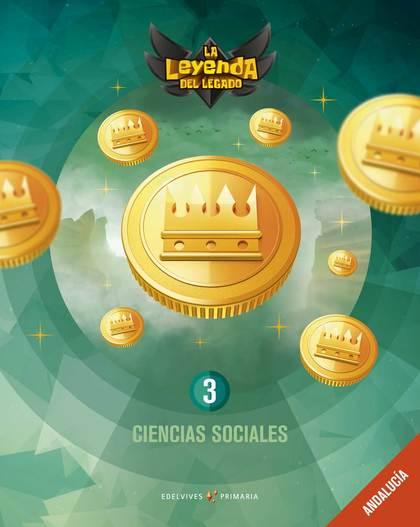 CIENCIAS SOCIALES 3PRIMARIA. LA LEYENDA DEL LEGADO 2019.