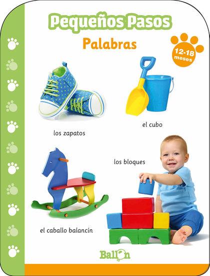 PEQUEÑOS PASOS -PALABRAS 12-18 MESES