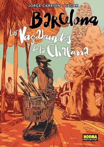 BARCELONA LOS VAGABUNDOS DE LA CHATARRA