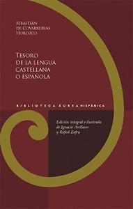 TESORO DE LA LENGUA CASTELLANA O ESPAÑOLA.
