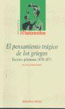 EL PENSAMIENTO TRÁGICO DE LOS GRIEGOS: ESCRITOS PÓSTUMOS 1870-1871