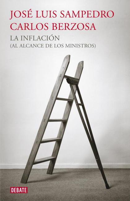 LA INFLACIÓN (AL ALCANCE DE LOS MINISTROS).