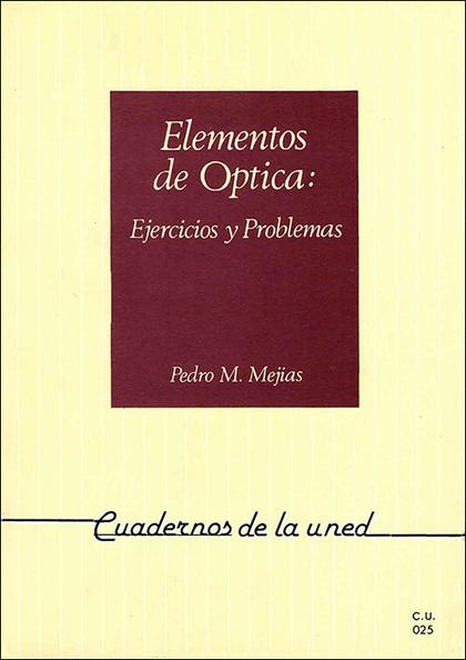 REF.35025 CU 0 ELEMENTOS OPTICA EJERCICIOS Y PROBLEMAS