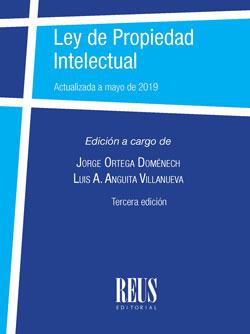 LEY DE PROPIEDAD INTELECTUAL. ACTUALIZADA A MAYO DE 2019