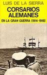 CORSARIOS ALEMANES EN LA GRAN GUERRA