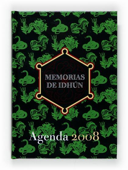 AGENDA MEMORÍAS DE IDHÚN 2008.