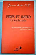 FIDES ET RATIO - LA FE Y LA RAZÓN.