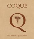 COQUE, UNA HISTORIA QUE CONTAR