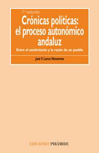 Crónicas políticas: el proceso autonómico andaluz