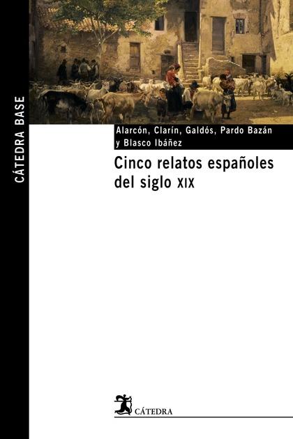 Cinco relatos españoles del siglo XIX