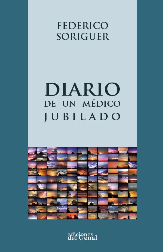 DIARIO DE UN MÉDICO JUBILADO