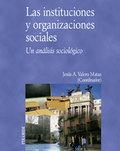 Las instituciones y organizaciones sociales