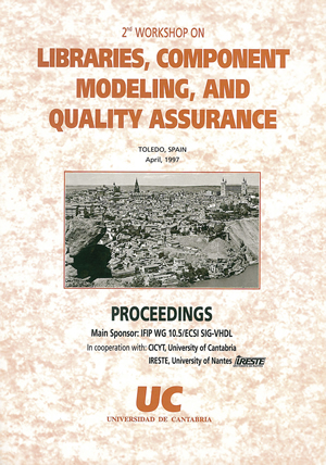 LIBRARIES, COMPONENT MODELING AND QUALITY ASSURANCE