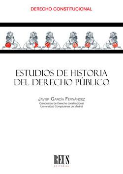 ESTUDIOS DE HISTORIA DEL DERECHO PÚBLICO.