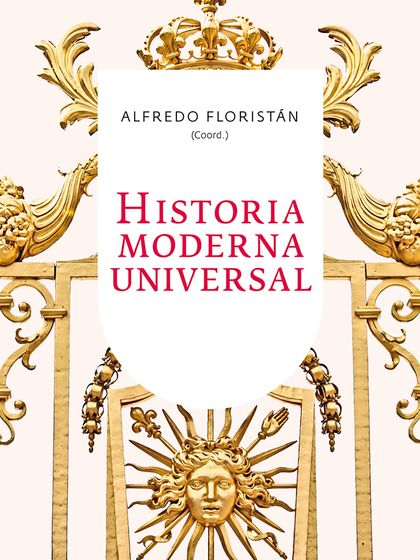 HISTORIA MODERNA UNIVERSAL.