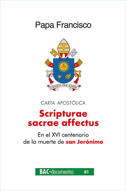 SCRIPTURAE SACRAE AFFECTUS. CARTA APOSTOLICA