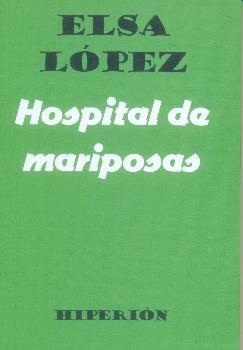 HOSPITAL DE MARIPOSAS.