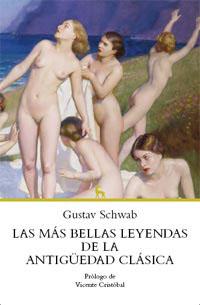 LAS MÁS BELLAS LEYENDAS DE LA ANTIGÜEDAD CLÁSICA.