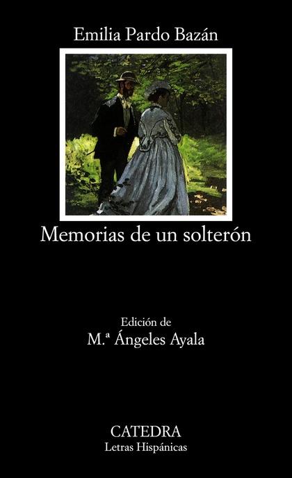 MEMORIAS DE UN SOLTERÓN