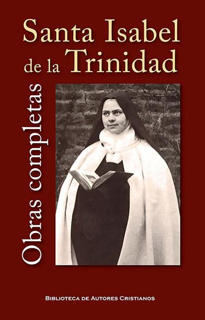 OBRAS COMPLETAS DE SANTA ISABEL DE LA TRINIDAD.