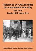 TOMO VII HISTORIA DE LA PLAZA DE TOROS DE LA MALAGUETA (1876-1936)