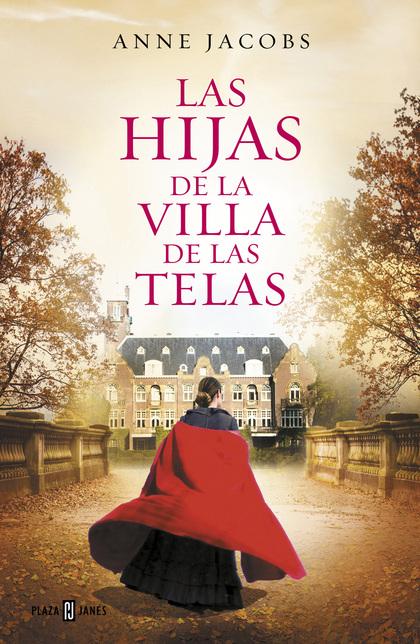 LAS HIJAS DE LA VILLA DE LAS TELAS.