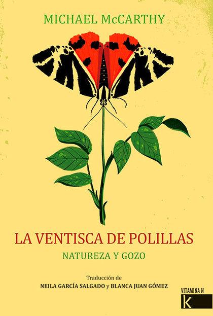 LA VENTISCA DE POLILLAS. NATURALEZA Y GOZO