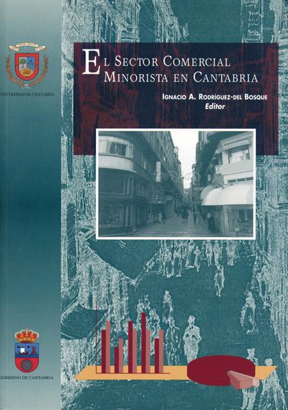 EL SECTOR MOCERCIAL MINORISTA EN CANTABRIA