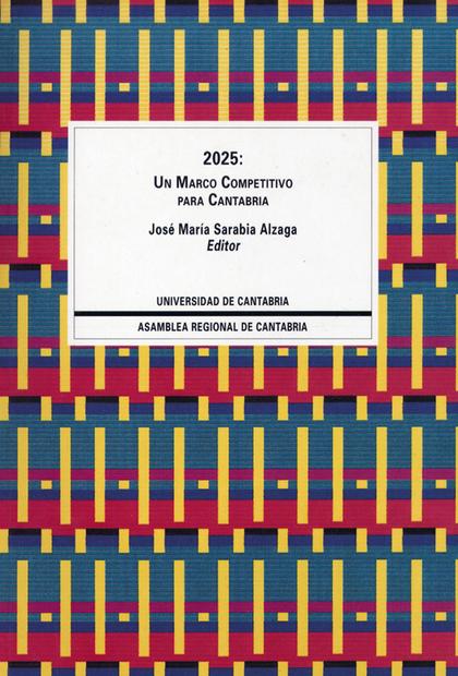 2025, UN MARCO COMPETITIVO PARA CANTABRIA