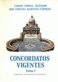 CONCORDATOS VIGENTES.TOMO I.