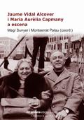 JAUME VIDAL ALCOVER I MARIA AURÈLIA CAPMANY A ESCENA