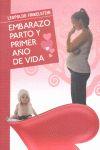 EMBARAZO PARTO Y PRIMER AÑO DE VIDA