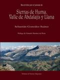 SIERRAS DE HUMA, VALLE DE ABDALAJIS Y LLANA