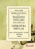 BIBLIOTECA DE LAS TRADICIONES POPULARES ESPAÑOLAS, V. LITERATURA POPULAR.