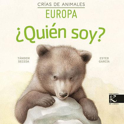 ¿QUIÉN SOY? CRÍAS DE ANIMALES - EUROPA.