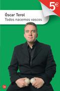 TODOS NACEMOS VASCOS
