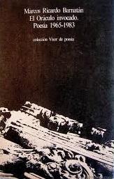 EL ORÁCULO INVOCADO : POESÍA 1965-1983