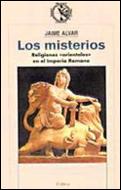 LOS MISTERIOS: RELIGIONES ORIENTALES EN EL IMPERIO ROMANO