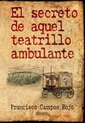 EL SECRETO DE AQUEL TEATRILLO AMBULANTE
