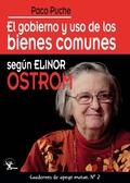 EL GOBIERNO Y USO DE LOS BIENES COMUNES SEGÚN ELINOR OSTROM.