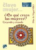 ¿EN QUÉ CREEN LAS MUJERES?: CREYENDO Y CREANDO