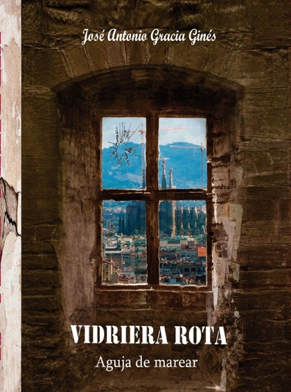 VIDRIERA ROTA 2 - AGUJA DE MAREAR.