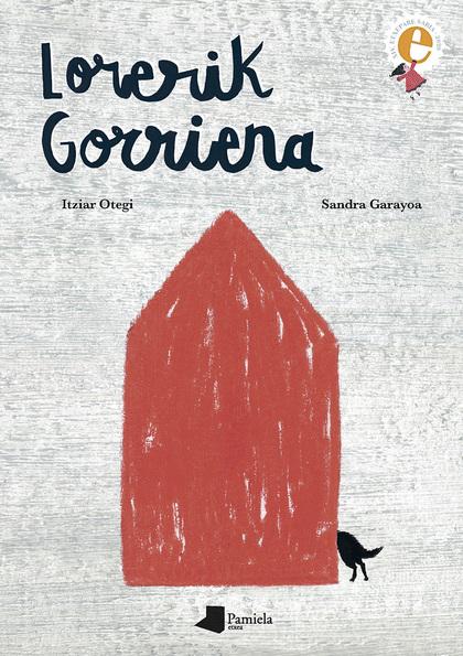 LORERIK GORRIENA.