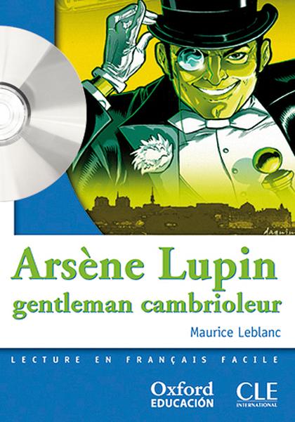 LECTURA FRANCÉS CLÉ, ARSÈNE LUPIN GENTLEMAN CAMBIOLEUR, ESO, NIVEL 1