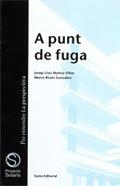 A PUNT DE FUGA